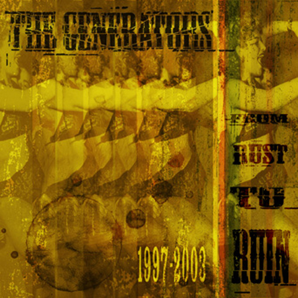 The Generators - Rust To Ruin CD