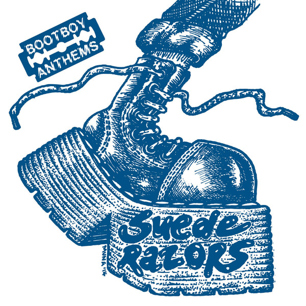 Suede Razors - Bootboy Anthems