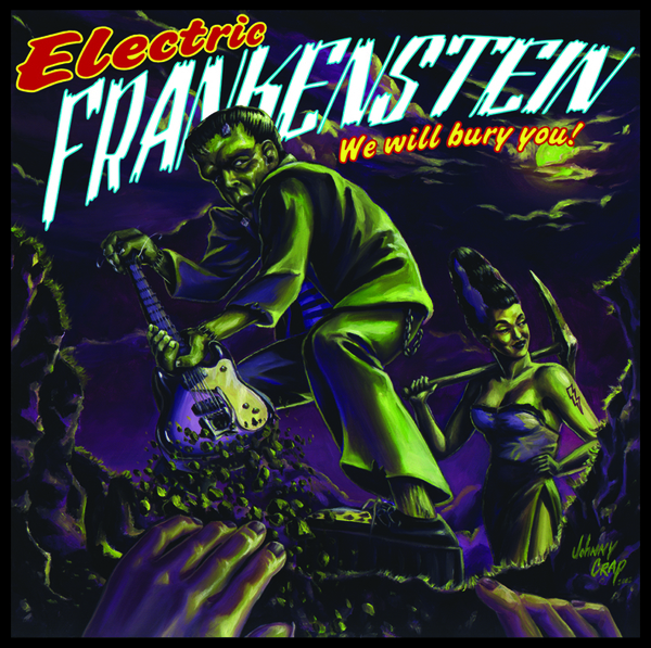ELECTRIC FRANKENSTEIN - WE WILL BURY YOU - 2XLP 1 X 7