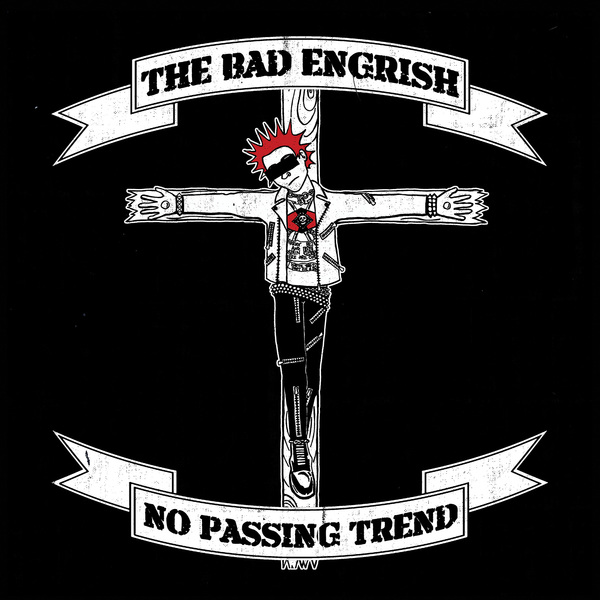 The Bad Engrish - No Passing Trend LP