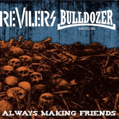 Bulldozer / Revilers Split 7
