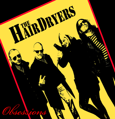 The Hairdryers - Obsessions 10