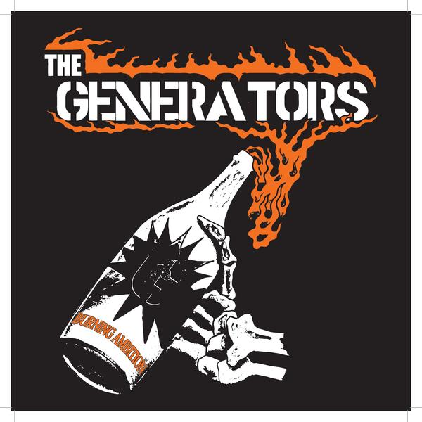 The Generators - Burning Ambition (15th Anniversary Edition!) EARLY EDITON!