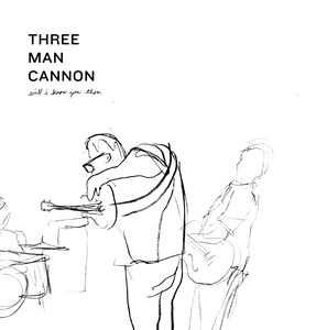 Three Man Cannon - Will I Know You Then LP
