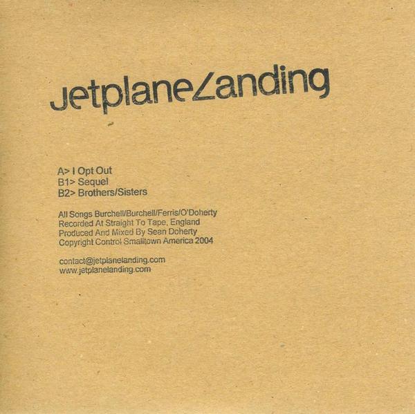 Jetplane Landing - I Opt Out