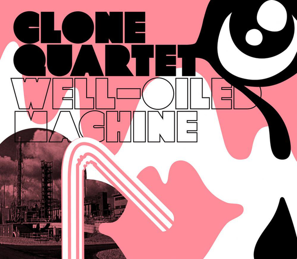 Clone Quartet - Well Oiled Machine