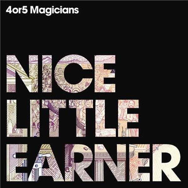 4 Or 5 Magicians - Nice Little Earner