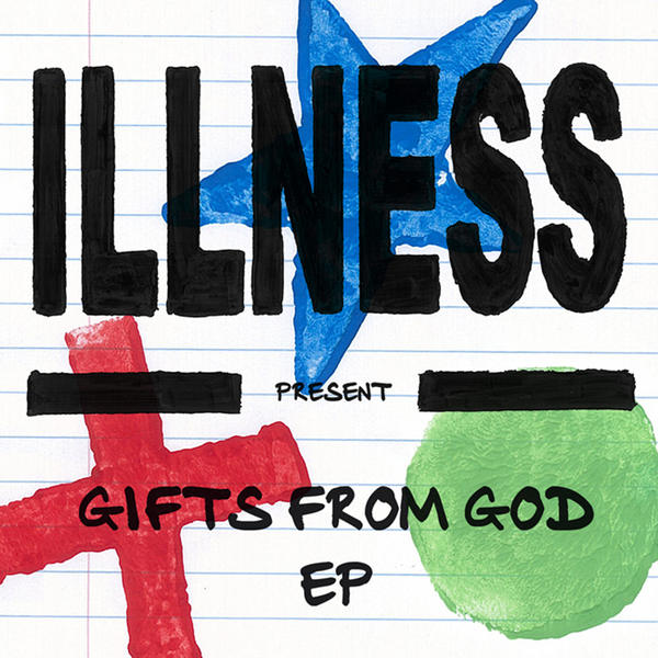 Illness - Gifts From God E.P