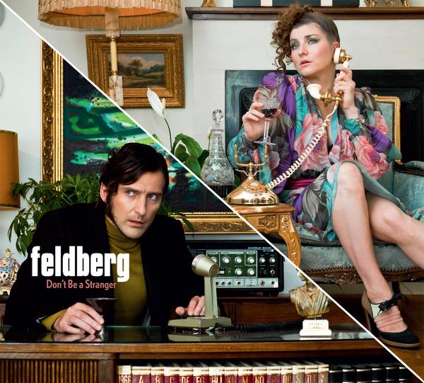 Feldberg - Don't Be A Stranger (Single)