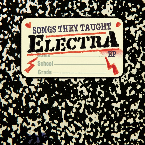 Electra - Songs They Taught Electra EP