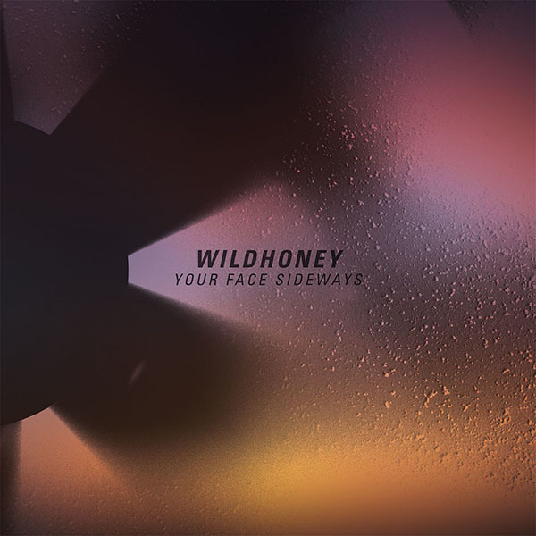 Wildhoney - Your Face Sideways 12