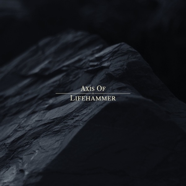 Axis Of - Lifehammer