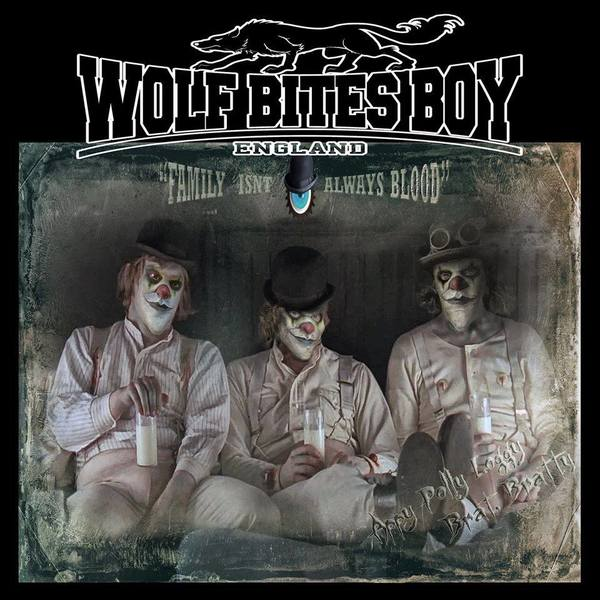 Wolf Bites Boy - Family Isn't Always Blood  DIGIPAK