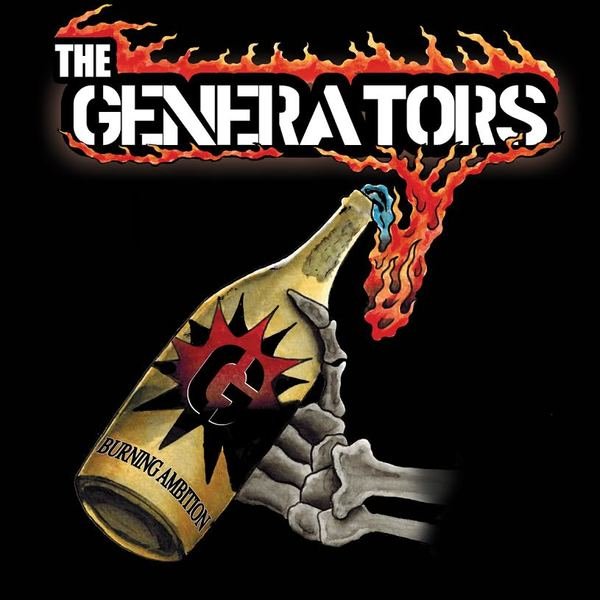 The Generators - Burning Ambition (15th Aniverssary Edition!)