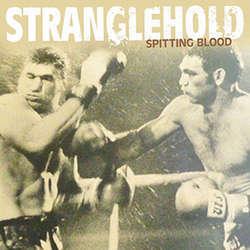 Stranglehold - Spitting Blood 7