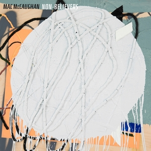 Mac McCaughan - Non-Believers LP