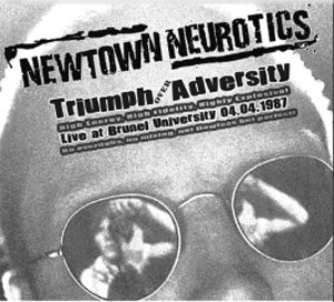Newtown Neurotics - Triumph Over Adversity