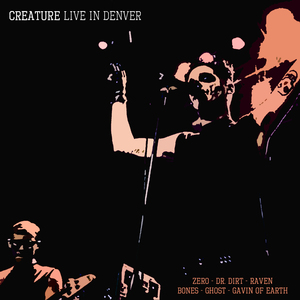 Creature - Live In Denver (Free Download)