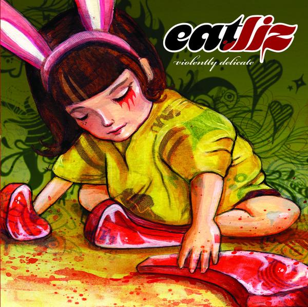 Eatliz - Violently Delicate