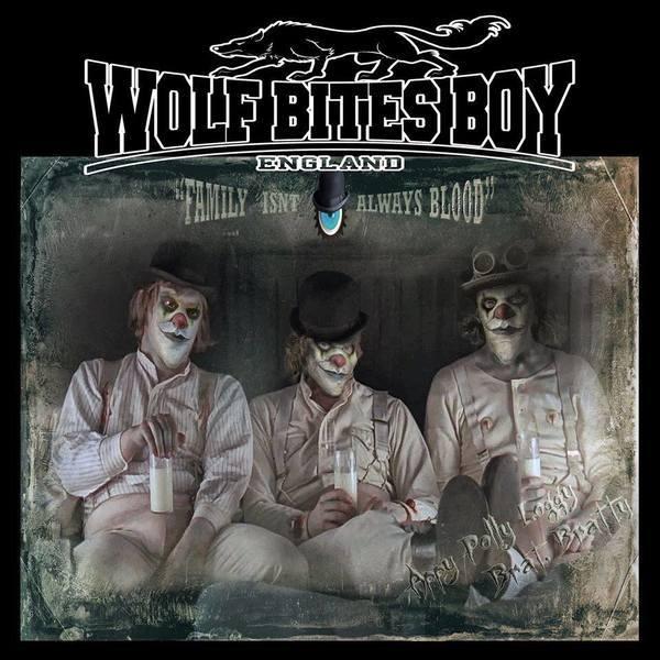 Wolf Bites Boy - Family Isn't Always Blood LP
