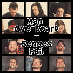 Man Overboard / Senses Fail Split