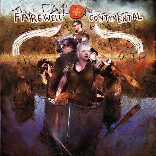 Farewell Continental - Hey, Hey Pioneers! (Digital)