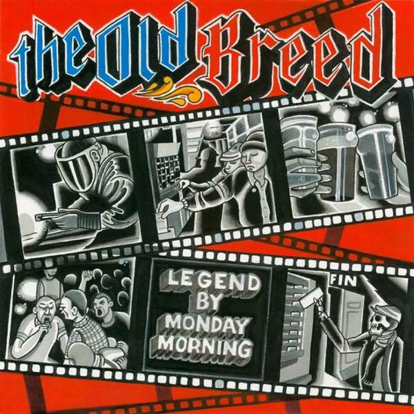 The Old Breed - Legend By Monday Morning LP