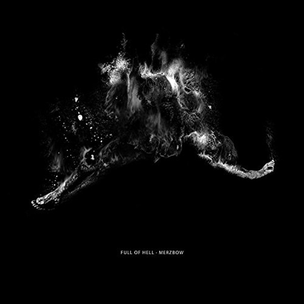 Full of Hell / Merzbow - Split LP