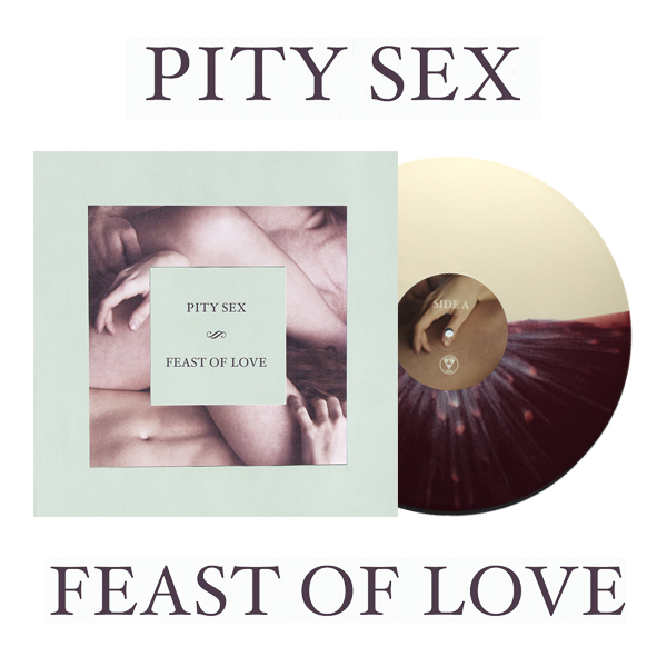 Pity Sex - Feast of Love