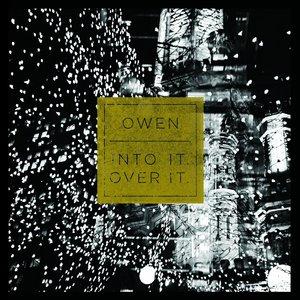 Owen / Into It. Over It. - Split 7