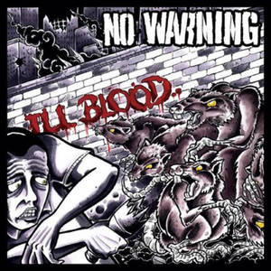 NO WARNING ´Ill Blood´ [DoLP]