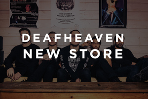 NEW DEAFHEAVEN UK & EU STORE HERE!