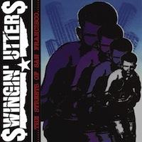 Swingin' Utters - Streets of San Francisco LP