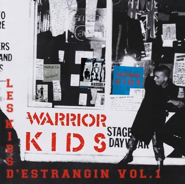 Warrior Kids  –  Les Kids D'Estrangin Vol. 1 (2 X LP GATEFOLD)