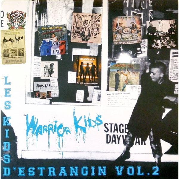 Warrior Kids  –  Les Kids D'Estrangin Vol. 2  (2 X LP GATEFOLD)