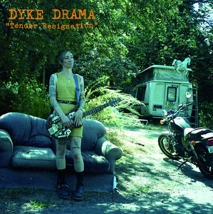 Dyke Drama - Tender Resignation 12