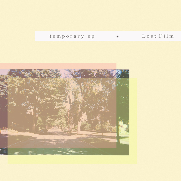 Lost Film – Temporary EP
