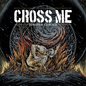 Cross Me 'Forever Cursed'