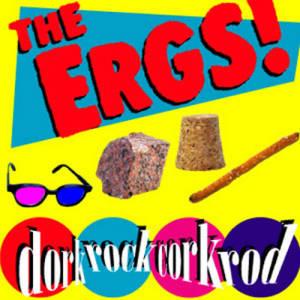 The Ergs! - Dork Rock Cork Rod LP