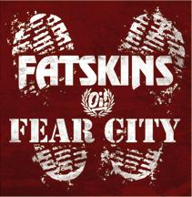 Fatskins / Fear City Split 7