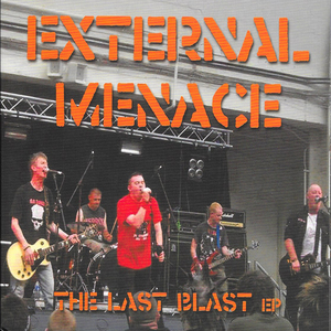 External Menace - The Last Blast EP