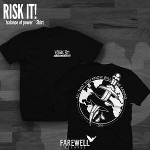 RISK IT! ´balance of power´ Shirt
