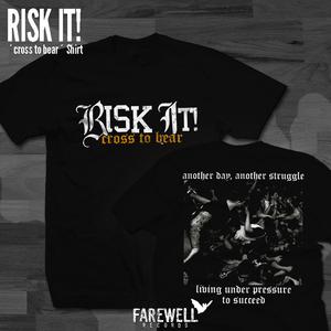 RISK IT! ´cross to bear´ Shirt