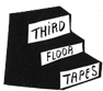 Third Floor Tapes
