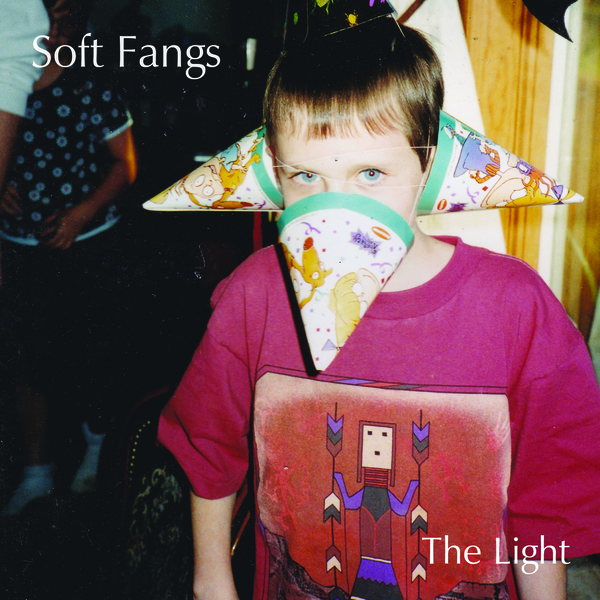 Soft Fangs - The Light