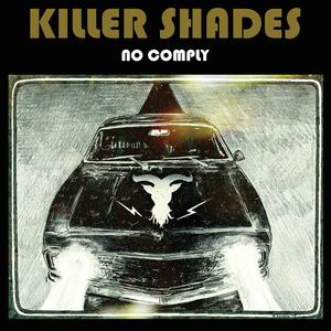 Killer Shades-No comply