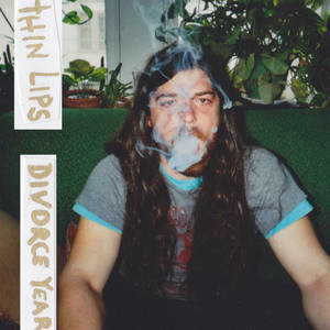 Thin Lips - Divorce Year