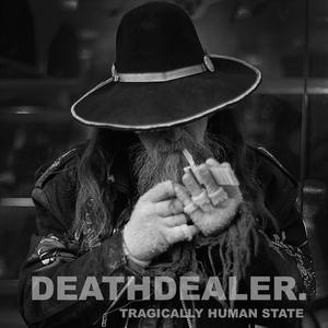 Deathdealer. - Tragically Human State CASSETTE