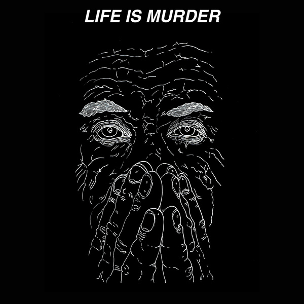 Kal Marks - Life Is Murder