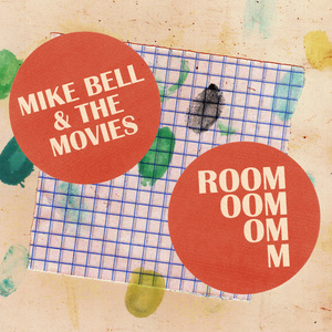 Mike Bell & The Movies - Room CDs